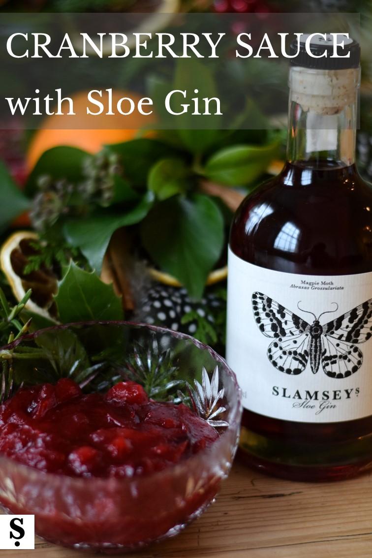 Cranberry sauce with Slamseys Sloe Gin