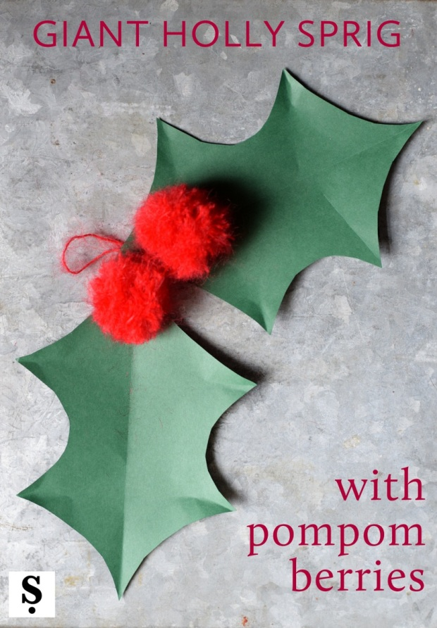 make giant holly sprig with pompom berries